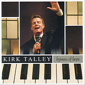 Hymns of Hope by Kirk Talley