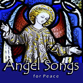 Angel Songs for Peace by Various Artists