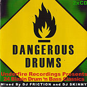 Dangerous Drums (Disc 1) - Mixed by DJ Friction by Various Artists