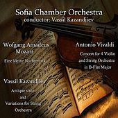 Antonio Vivaldi - Wofgang Amadeus Mozart - Vassil Kazandjiev: Famous works by Sofia Chamber Orchestra