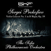 Sergei Prokofiev: Violin Concert No. 1 in D Major, Op. 19 by Sofia Philharmonic Orchestra