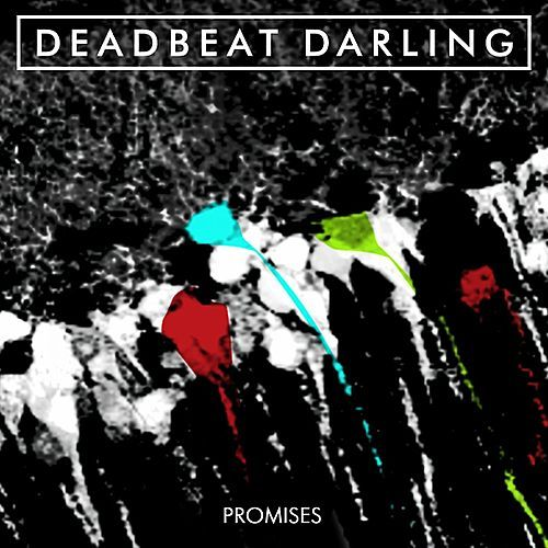 Promises by Deadbeat Darling