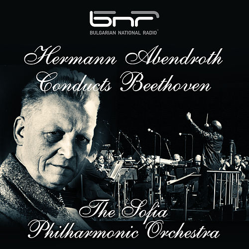 Hermann Abendroth Conducts Beethoven by Hermann Abendroth