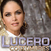 Costumbres by Lucero