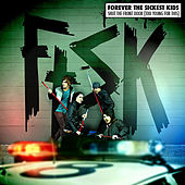 Shut the Front Door (Too Young for This) by Forever the Sickest Kids