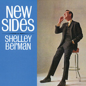 New Sides by Shelley Berman
