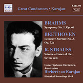 Brahms, J.: Symphony No. 1 / Beethoven, L.: Leonore Overture No. 3 / Strauss, R.: Salome: Dance of the Seven Veils (Karajan) (1943) by Herbert Von Karajan
