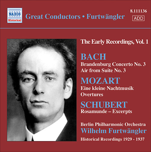 Bach, J.S.: Brandenburg Concerto No. 3 / Mozart, W.A.: Eine Kleine Nachtmusik / Schubert: Rosamunde (Excerpts) by Wilhelm Furtwängler