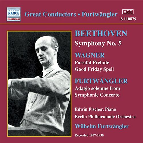 Beethoven: Symphony No. 5 / Wagner: Parsifal Prelude (Furtwangler) (1937-1939) by Various Artists