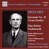 Mozart: Serenades Nos. 10 and 13 by Wilhelm Furtwängler