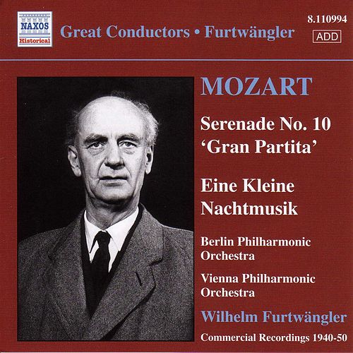 Mozart: Serenades Nos. 10 and 13 by Wilhelm Furtwangler
