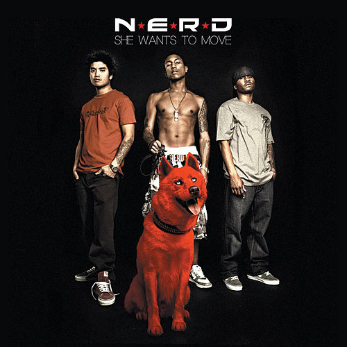 She Wants To Move by N.E.R.D.