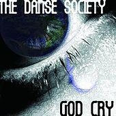 God Cry by The Danse Society