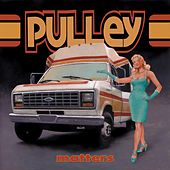 Matters by Pulley