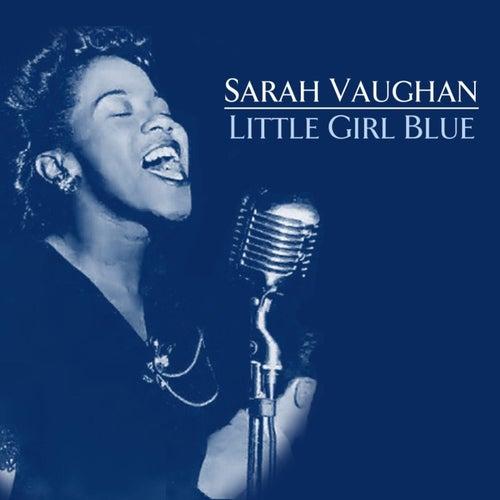 Little Girl Blue by Sarah Vaughan