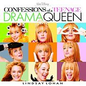 Confessions Of A Teenage Drama Queen by Various Artists