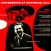 Jam Session At Carnegie Hall by Mel Powell