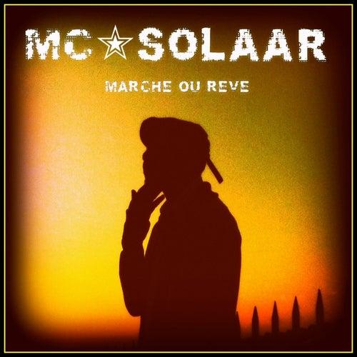 Marche ou rêve (feat. Tom Fire) by MC Solaar