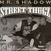 Mr. Shadow Presents Street Thugz by Mr. Shadow