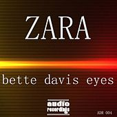 Bette Davis Eyes by Zara