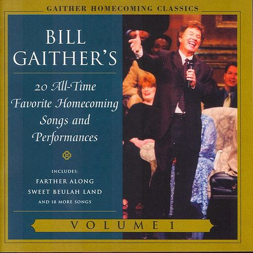 Gaither Homecoming Classics, Vol. 1 by Various Artists