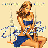 Dip It Low by Christina Milian