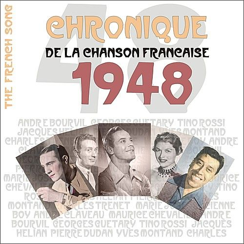The French Song : Chronique De La Chanson Française (1948), Vol. 25 by Various Artists