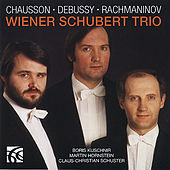 Chausson, Debussy, Rachmaninov: Piano Trios by Wiener Schubert Trio