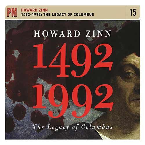 1492-1992: The Legacy of Columbus by Howard Zinn