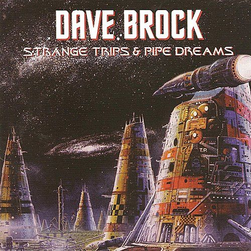 Strange Trips And Pipe Dreams by Dave Brock