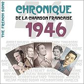 The French Song : Chronique De La Chanson Française (1946), Vol. 23 by Various Artists