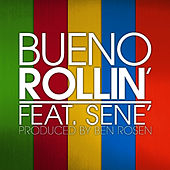 Rollin' (single) by Bueno