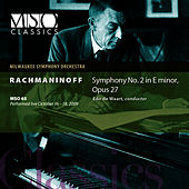 Rachmaninoff: Symphony No. 2 in E Minor, Op. 27 by Milwaukee Symphony Orchestra