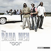 Go! by Baha Men