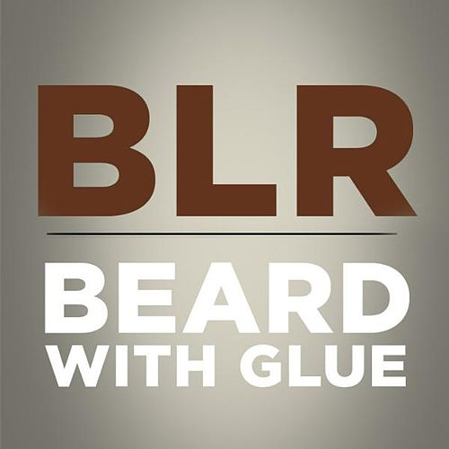 Beard With Glue - Single by Bad Lip Reading