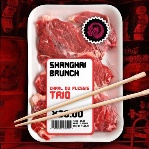 Shanghai Brunch von Charl du Plessis Trio