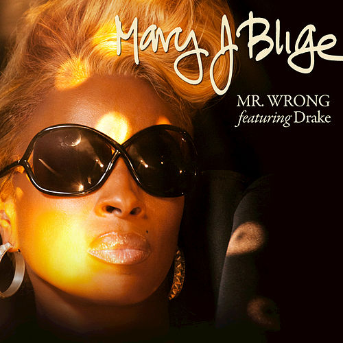 Mr. Wrong by Mary J. Blige