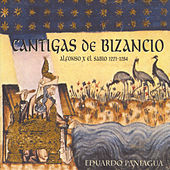 Cantigas De Bizancio by Música Antigua Eduardo Paniagua