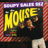 Soupy Sales Sez Do The Mouse And Other Teen Hits by Soupy Sales