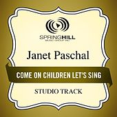 Come On Children Let's Sing (Studio Track) by Janet Paschal