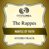 Mantle of Faith (Studio Track) by The Ruppes