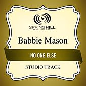 No One Else (Studio Track) by Babbie Mason