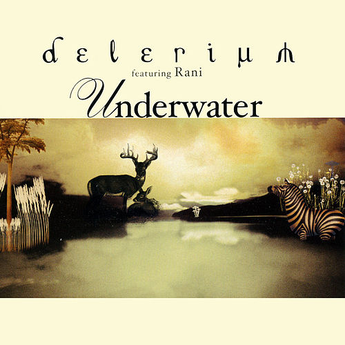 Underwater Remixes by Delerium