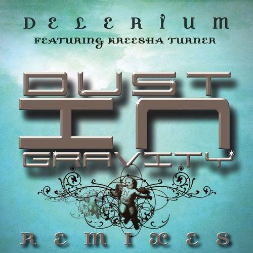 Dust in Gravity Remixes by Delerium