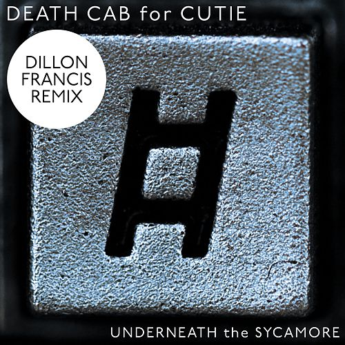 Underneath The Sycamore by Death Cab For Cutie