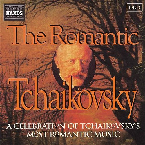 Tchaikovsky: Romantic Tchaikovsky (The) by Various Artists