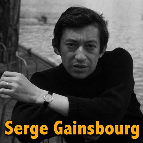 The Best of Serge Gainsbourg by Serge Gainsbourg