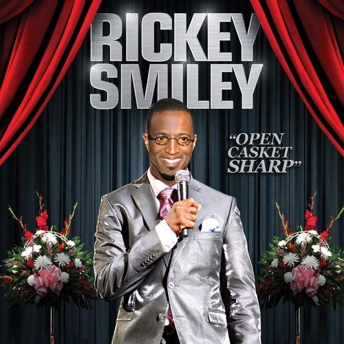 Open Casket Sharp by Rickey Smiley
