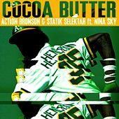 Cocoa Butter (feat. Nina Sky) - Single by Action Bronson