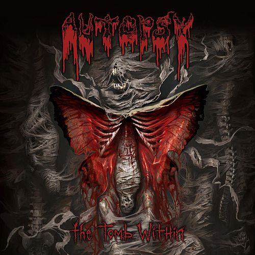 The Tomb Within by Autopsy